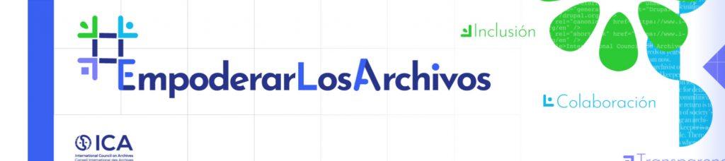 Imagen enlazada a la página del Consejo Internacional de Archivos de la acción Empoderar los Archivos